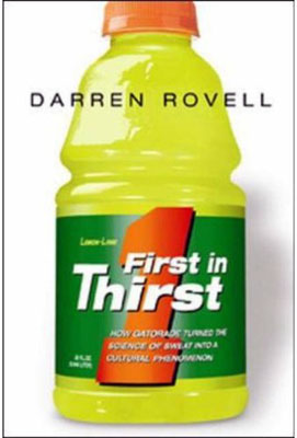 First in Thirst: How Gatorade Turned the Science of Sweat into a