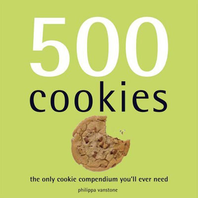 500 Cookies: The Only Cookie Compendium You´ll Ever Need